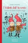 I Folletti dell'Avvento: I racconti dei folletti di Babbo Natale Cover Image