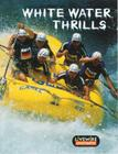 Livewire Investigates White Water Thrills (Livewires) Cover Image