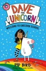 Dave the Unicorn: Welcome to Unicorn School Cover Image
