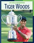 Tiger Woods (Life Skills Biographies) Cover Image