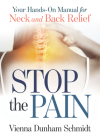 Stop the Pain: Your Hands-On Manual for Neck and Back Relief Cover Image