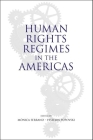 Human Rights Regimes in the Americas Cover Image