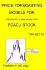 Price-Forecasting Models for Falcon Capital Acquisition Corp FCACU Stock Cover Image
