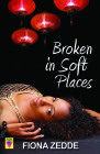 Broken in Soft Places (Bold Strokes Victory Editions) Cover Image