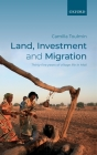 Land, Investment, and Migration: Thirty-Five Years of Village Life in Mali Cover Image