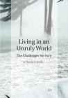 Living in an Unruly World: The Challenges We Face (International Relations - Diplomacy - Security #7) Cover Image