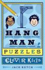 Hangman Puzzles for Clever Kids, 1 Cover Image