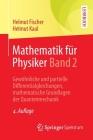 Mathematik Für Physiker Band 2: Gewöhnliche Und Partielle Differentialgleichungen, Mathematische Grundlagen Der Quantenmechanik Cover Image