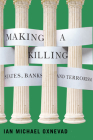 Making a Killing: States, Banks, and Terrorism Cover Image