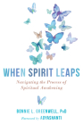 When Spirit Leaps: Navigating the Process of Spiritual Awakening Cover Image
