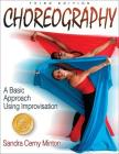 Choreography: A Basic Approach Using Improvisation - 3rd Edition Cover Image