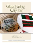 Glass Fusing in a Clay Kiln Cover Image