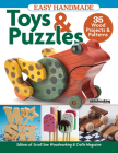 Easy Handmade Toys & Puzzles: 35 Wood Projects & Patterns Cover Image