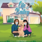 Life of Bailey: Living In A Pandemic Cover Image