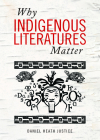 Why Indigenous Literatures Matter (Indigenous Studies) Cover Image