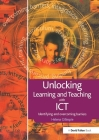 Unlocking Learning and Teaching with ICT: Identifying and Overcoming Barriers Cover Image