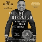 The Director: My Years Assisting J. Edgar Hoover Cover Image