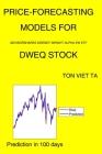 Price-Forecasting Models for Advisorshares Dorsey Wright Alpha EW ETF DWEQ Stock Cover Image