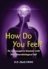 How Do You Feel?: An Interoceptive Moment with Your Neurobiological Self Cover Image