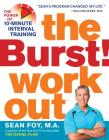 The Burst! Workout: The Power of 10-Minute Interval Training Cover Image