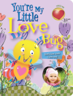 You're My Little Love Bug (Parent Love Letters) Cover Image