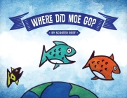 Where Did Moe Go? Cover Image