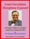 Louis Farrakhan Deceptions Exposed!: (A Fanatic Follower of Elijah Adulterous MuhamMAD!) Cover Image
