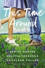 This Time Around: Three Sweet Romances Cover Image