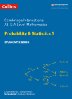 Cambridge International AS and A Level Mathematics Statistics 1 Student Book (Cambridge International Examinations) Cover Image