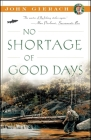 No Shortage of Good Days (John Gierach's Fly-Fishing Library) Cover Image