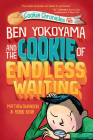 Ben Yokoyama and the Cookie of Endless Waiting (Cookie Chronicles #2) Cover Image