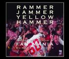 Rammer Jammer Yellow Hammer: A Journey Into the Heart of Fan Mania Cover Image