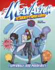 Superbugs and Pandemics: A Max Axiom Super Scientist Adventure Cover Image