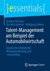 Talent-Management Am Beispiel Der Automobilwirtschaft: Impulse Für Erfolgreiche Mitarbeiterbindung Und -Entwicklung (Essentials) Cover Image