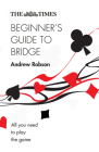 The Times Beginner's Guide to Bridge Cover Image