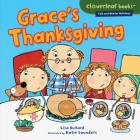 Grace's Thanksgiving (Cloverleaf Books (TM) -- Fall and Winter Holidays) Cover Image
