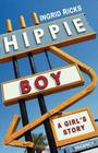 Hippie Boy: A Girl's Story Cover Image