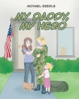 My Daddy, My Hero Cover Image