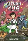 The Return of Zita the Spacegirl Cover Image