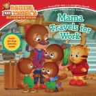 Mama Travels for Work (Daniel Tiger's Neighborhood) Cover Image