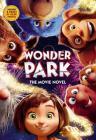 Wonder Park: The Movie Novel Cover Image
