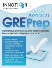 GRE Prep 2020-2021: Complete full-length GRE Practice Tests with Answers! Proven Strategies to Maximize Your Score (Graduate School Test Preparation #1) Cover Image