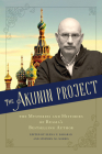 The Akunin Project: The Mysteries and Histories of Russia's Bestselling Author Cover Image
