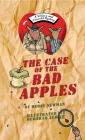 The Case of the Bad Apples Cover Image