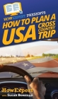 How to Plan a USA Cross Country Trip Cover Image