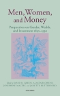 Men, Women, and Money: Perspectives on Gender, Wealth, and Investment 1850-1930 Cover Image