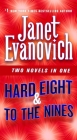 Hard Eight & To The Nines: Two Novels in One (Stephanie Plum Novels) Cover Image