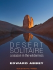 Desert Solitaire: A Season in the Wilderness Cover Image