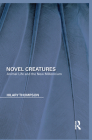Novel Creatures: Animal Life and the New Millennium Cover Image