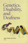 Genetics, Disability, and Deafness Cover Image